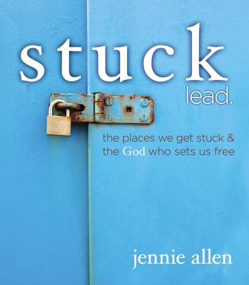 STUCK LEADER'S GUIDE eBook by Jennie Allen