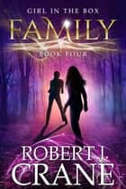 Family ebook by Robert J. Crane