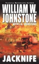 Jackknife ebook by William W. Johnstone,J.A. Johnstone