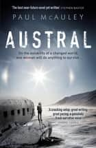 Austral ebook by Paul McAuley