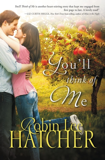 You'll Think of Me ebook by Robin Lee Hatcher