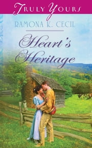 Heart's Heritage ebook by Ramona K. Cecil