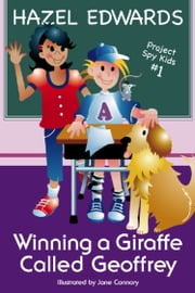 Winning a Giraffe Called Geoffrey ebook by Hazel Edwards,Jane Connory