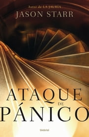 Ataque de pánico ebook by Jason Starr