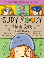 The Judy Moody Double-Rare Collection - Books 4-6 ebook by Megan McDonald