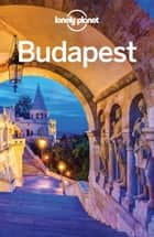 Lonely Planet Budapest ebook by Lonely Planet,Steve Fallon,Sally Schafer