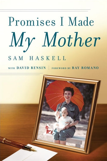 Promises I Made My Mother ebook by Sam Haskell,David Rensin