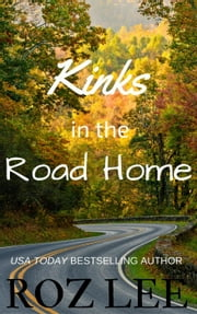 Kinks in the Road Home ebook by Roz Lee