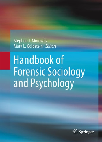 Handbook of Forensic Sociology and Psychology ebook by