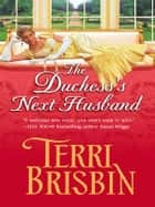 The Duchess's Next Husband ebook by Terri Brisbin