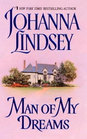 Man of My Dreams ebook by Johanna Lindsey
