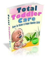 Total Toddler Care ebook by Anonymous