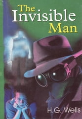 The Invisible Man - 100% Pure Adrenaline ebook by H.G. Wells