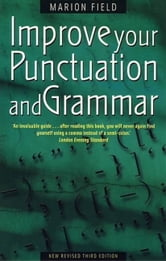 Improve Your Punctuation and Grammar ebook by Marion Field