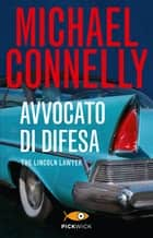 Avvocato di difesa eBook by Michael Connelly