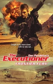 Frontier Fury ebook by Don Pendleton