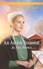 An Amish Reunion 電子書 by Jo Ann Brown