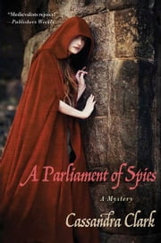 A Parliament of Spies - A Mystery ebook by Cassandra Clark