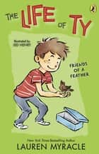Friends of a Feather ebook by Lauren Myracle, Jed Henry