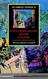 The Cambridge Companion to Contemporary Irish Poetry ebook by Campbell, Matthew
