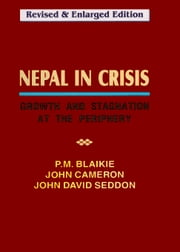 Nepal in Crisis ebook by Piers Blaikie