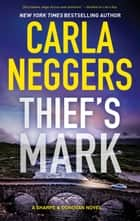 Thief's Mark ebook by Carla Neggers