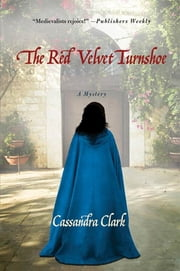 The Red Velvet Turnshoe ebook by Cassandra Clark