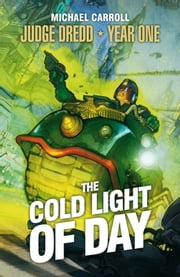 The Cold Light of Day ebook by Michael Carroll