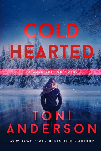 Cold Hearted ebook by Toni Anderson