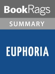 Euphoria by Lily King Summary & Study Guide ebook by BookRags