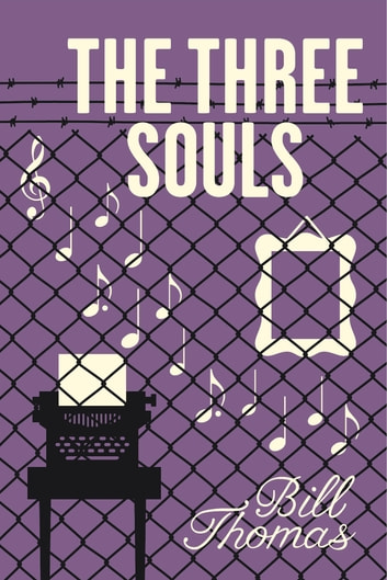 The Three Souls ebook by Bill Thomas