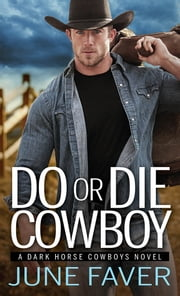 Do or Die Cowboy ebook by June Faver