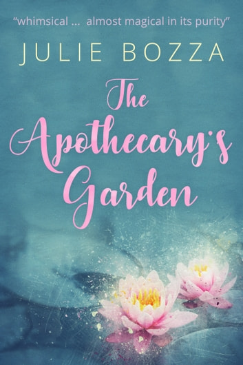 The Apothecary's Garden ebook by Julie Bozza