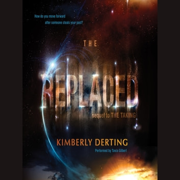 The Replaced audiobook by Kimberly Derting