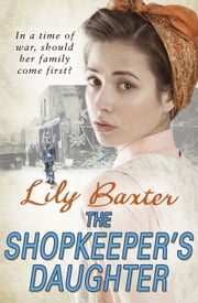 The Shopkeeper's Daughter ebook by Lily Baxter