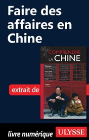 Faire des affaires en Chine ebook by Anabelle Masclet
