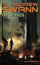 Heretics eBook by S. Andrew Swann
