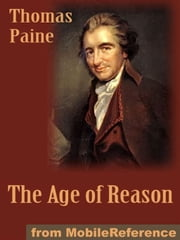 The Age Of Reason (Mobi Classics) ebook by Thomas Paine