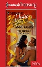 Two Weddings and a Bride ebook by Anne Eames