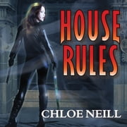 House Rules audiobook by Chloe Neill