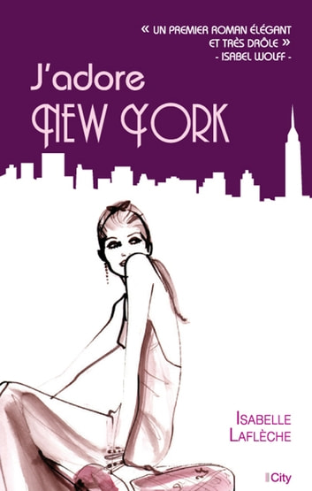 J'adore New York ebook by Isabelle Laflèche