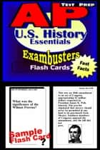 AP US History Test Prep Review--Exambusters Flash Cards - AP Exam Study Guide 電子書籍 by AP Exambusters