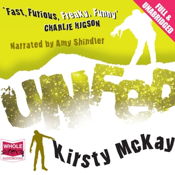 Unfed audiobook by Kirsty McKay