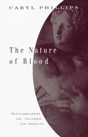 The Nature of Blood ebook by Caryl Phillips