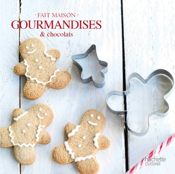 Gourmandises & chocolats - mini livre Noël - Fait Maison ebook by Collectif