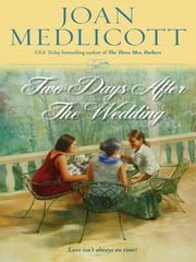Two Days After the Wedding ebook by Joan Medlicott