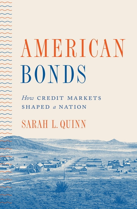 American Bonds PDF book by Sarah L. Quinn: Description, discussion and reader ratings