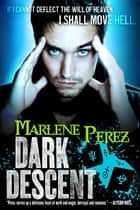 Dark Descent ebook by Marlene Perez
