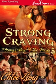 Strong Craving ebook by Chloe Lang