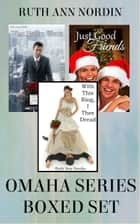 Omaha Series Boxed Set ebook by